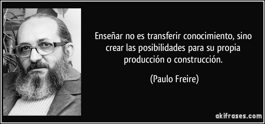Frases De Pedagogia: 10 Frases Reveladoras Sobre El Pensamiento De Paulo Freire