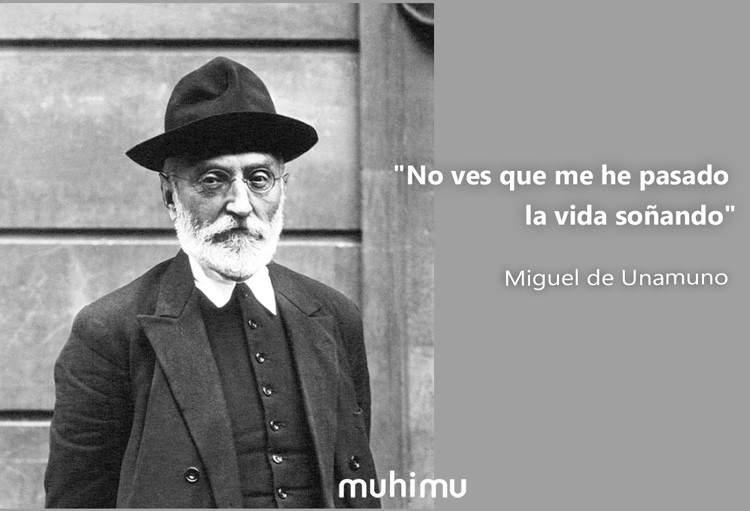 101 frases de Miguel de Unamuno sobre la fe, la verdad, la vida y la felicidad 4