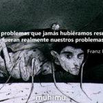 16 frases de Franz Kafka sobra la vida, la humanidad y el pensamiento