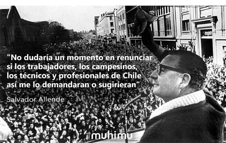 10 frases de Salvador Allende que te harán ver el lado más humano de la política 2