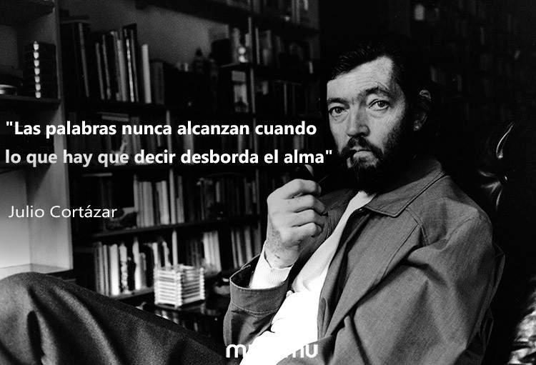 15 frases de Julio Cortázar que sacarán tu lado más humano 3