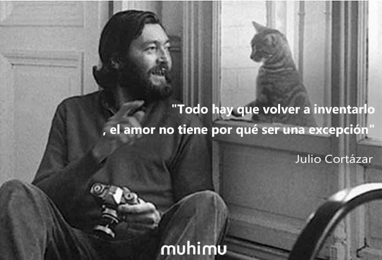 15 frases de Julio Cortázar que sacarán tu lado más humano 4