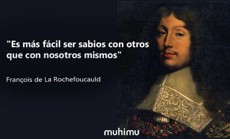 28 frases de François de La Rochefoucauld que te harán ser más atrevido 3