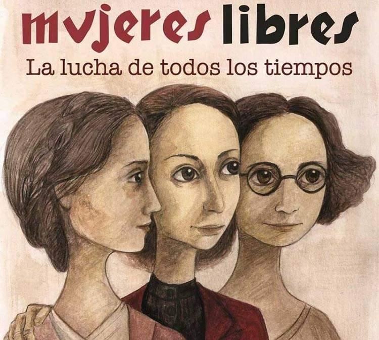 Mujeres Libres: las anarquistas que sentaron la base del feminismo moderno 2
