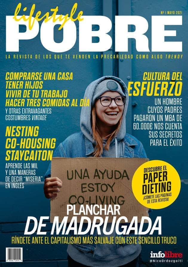 """El capitalismo salvaje que convierte en """"cool"""" la pobreza 6"""