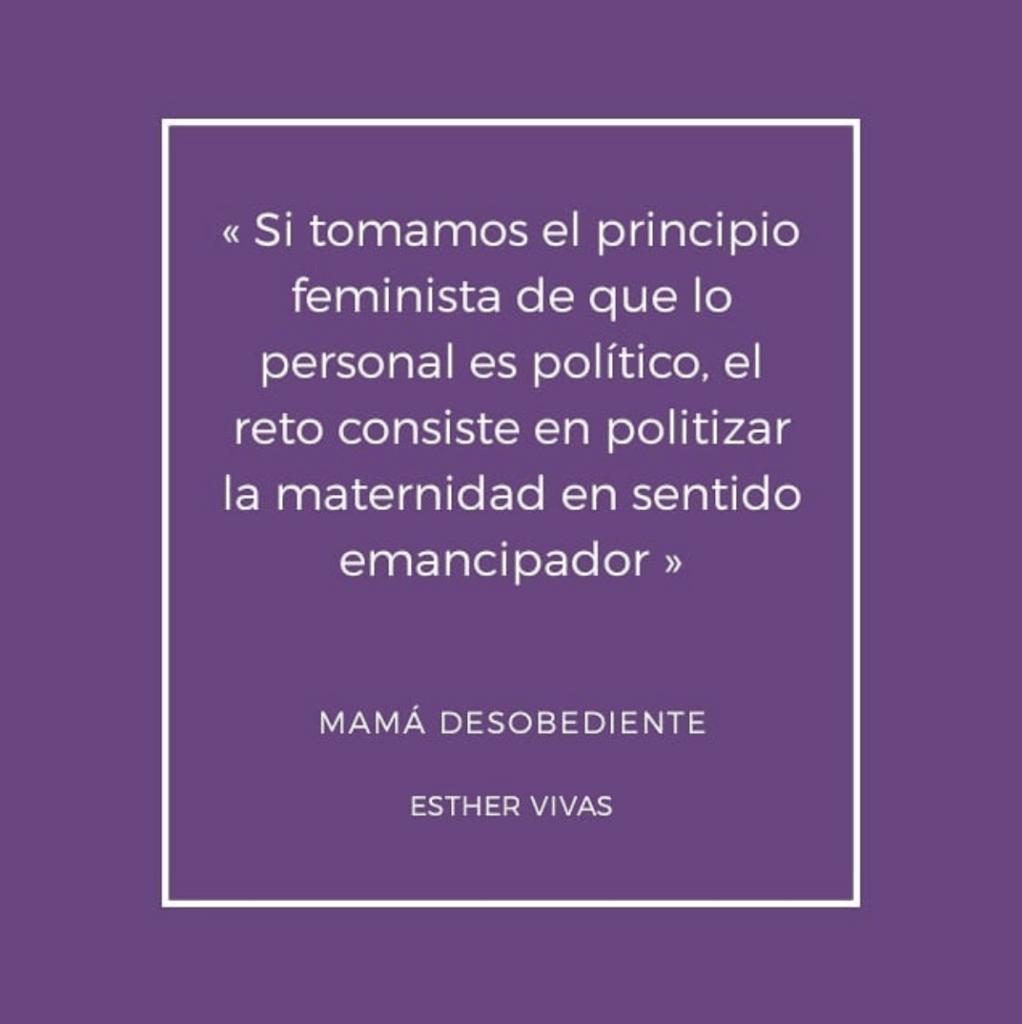 Mamá desobediente: el libro que ofrece una mirada feminista de la maternidad 6