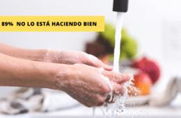 ¿Sabemos cómo lavarnos las manos para frenar una pandemia? el 89% lo hace mal 10
