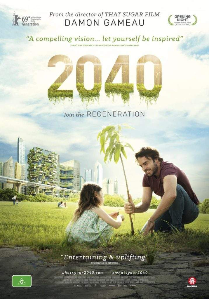 '2040': el documental que nos invita a diseñar un futuro distinto 1