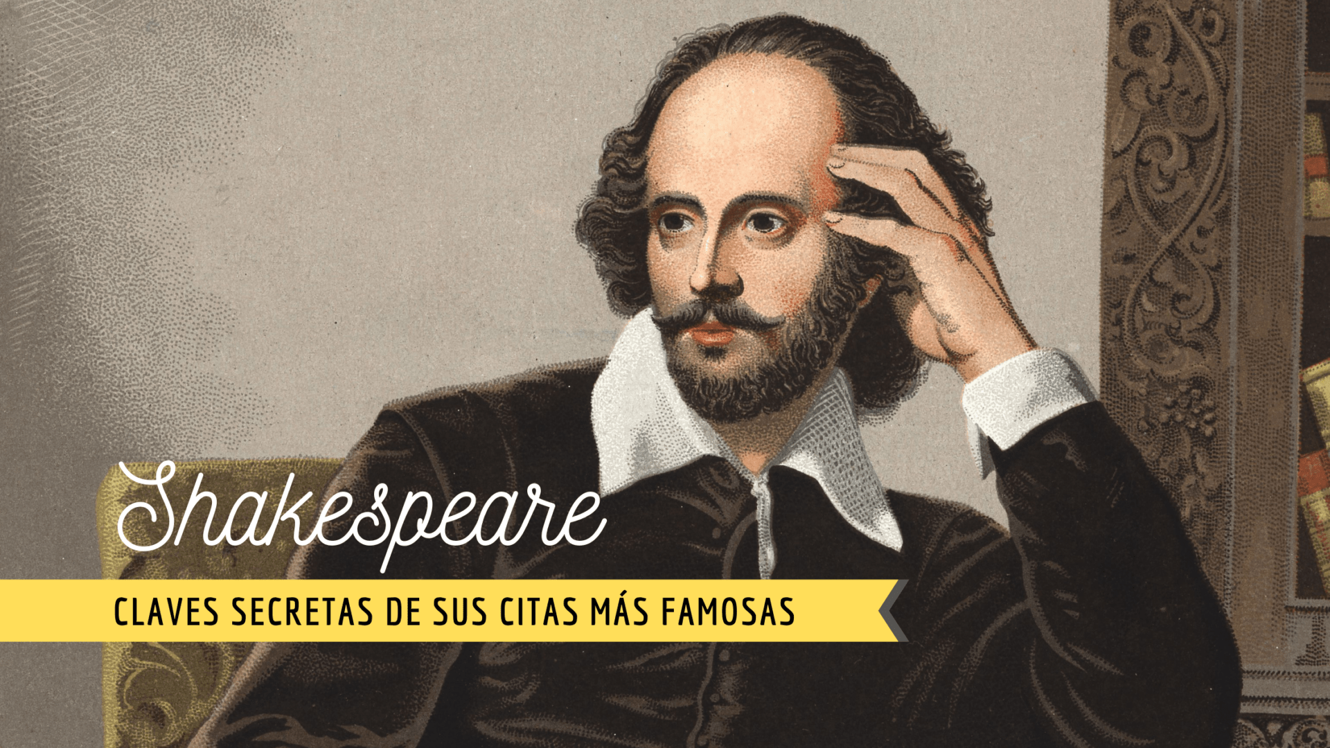 Descubre el significado oculto de las frases y citas más famosas de William Shakespeare 1
